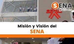 ¿Cuál es la misión y visión del SENA?