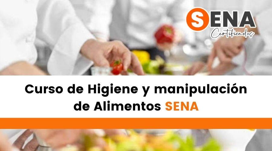 Curso de Higiene y manipulación de alimentos SENA