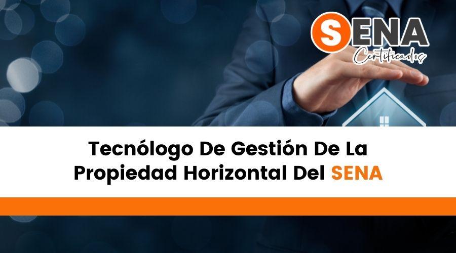 Tecnólogo De Gestión De La Propiedad Horizontal Del SENA